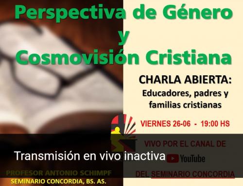 Charla abierta: Perspectiva de Género y Cosmovisión Cristiana