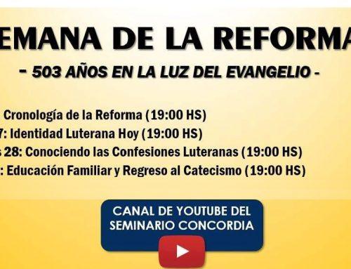 Semana de la Reforma – 503 años en la Luz del Evangelio