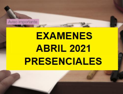 Exámenes Abril 2021
